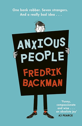Anxious People byFredrik Backman