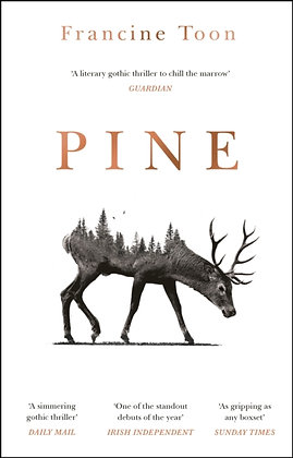 Pine : The spine-chilling Sunday Times bestseller by Francine Toon