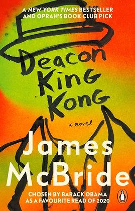 Deacon King Kong : CHOSEN BY BARACK OBAMA AS A FAVOURITE READ by James McBride