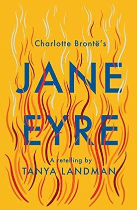 Jane Eyre : A Retelling by Tanya Landman