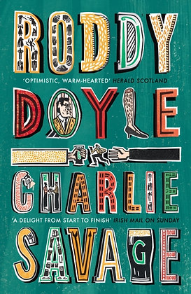 Charlie Savage by Roddy Doyle