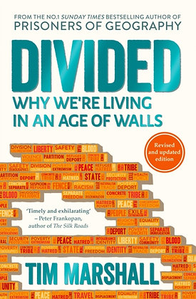 Divided : Why We're Living in an Age of Walls by Tim Marshall
