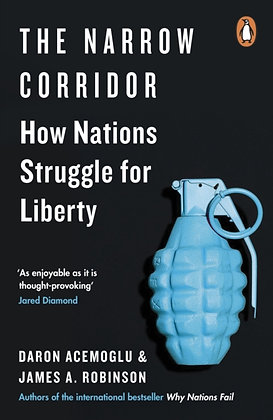 The Narrow Corridor : How Nations Struggle for Liberty by Daron Acemoglu