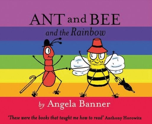 Ant and Bee and the Rainbow by Angela Banner