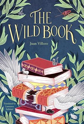 The Wild Book by Juan Villoro