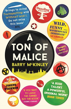 A Ton of Malice by Barry McKinley