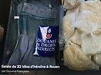 Les douaniers de Rouen saisissent plus de 32 kilos d'héroïne