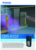 OVS-01GT  OVS-01GT d'OPTEX est conçu pour détecter de façon fiable la présence d'un  véhicule à l'arrêt ou se déplaçant et ayant aussi la capacité d'ignorer le déplacement  d'humains.