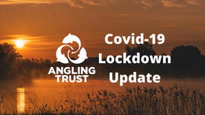 Statement From The Angling Trust Regarding Fishing During National Lockdown.