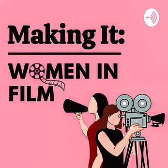 Making It; Women in Film.jpg