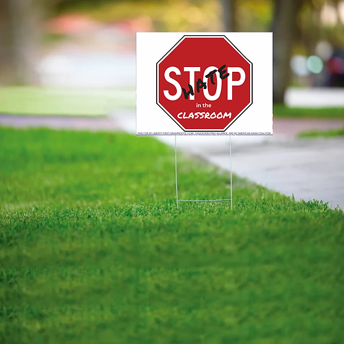 Yard Sign Stop Hate in the Classroom