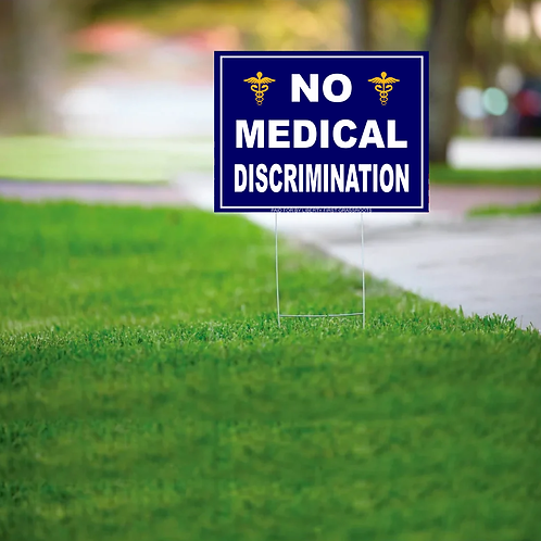 Yard Sign No Medical Discrimination