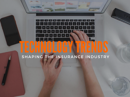 Technology Trends Shaping The Insurance Industry