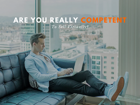 Are You Really Competent to Sell Virtually?