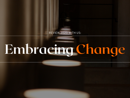Review 2020 with us - Embracing Change