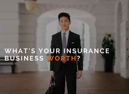 What's Your Insurance Business Worth?
