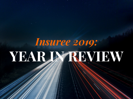 Insuree 2019: Year in Review
