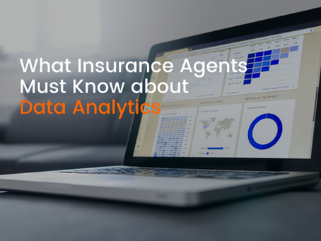 What Insurance Agents Must Know About Data Analytics