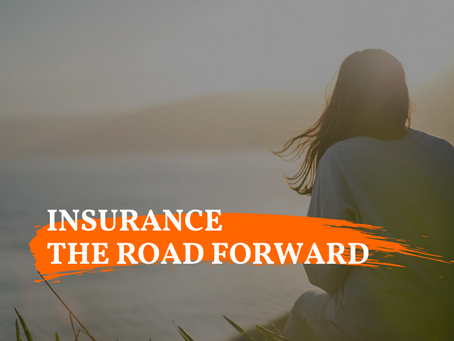 Insurance - The Road Forward