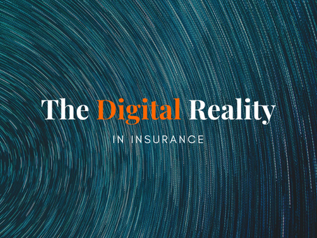 The Digital Reality in Insurance