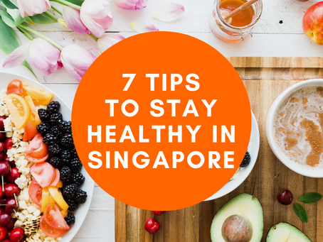 7 Tips to Stay Healthy in Singapore