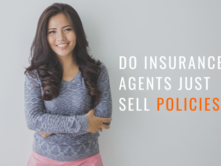 Do Insurance Agents Just Sell Policies?