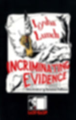 LydiaLunch-IncriminatingEvidence-Front.j