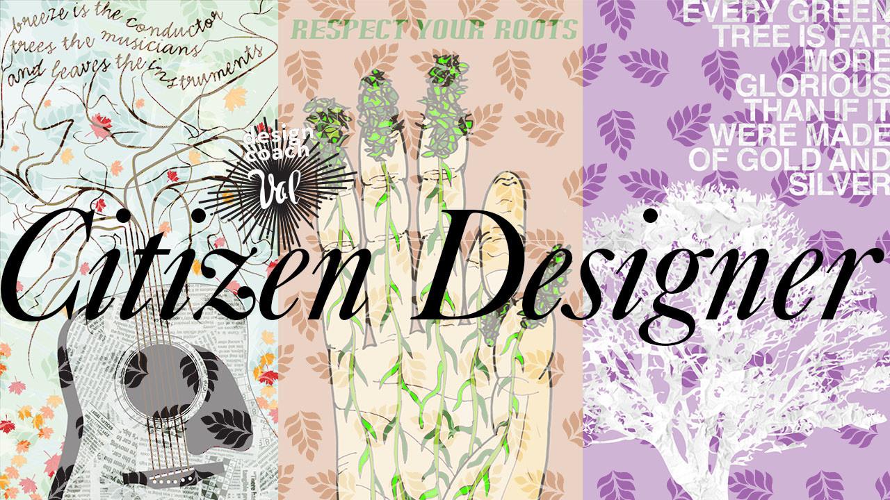Graphic Design Class: Citizen Designer