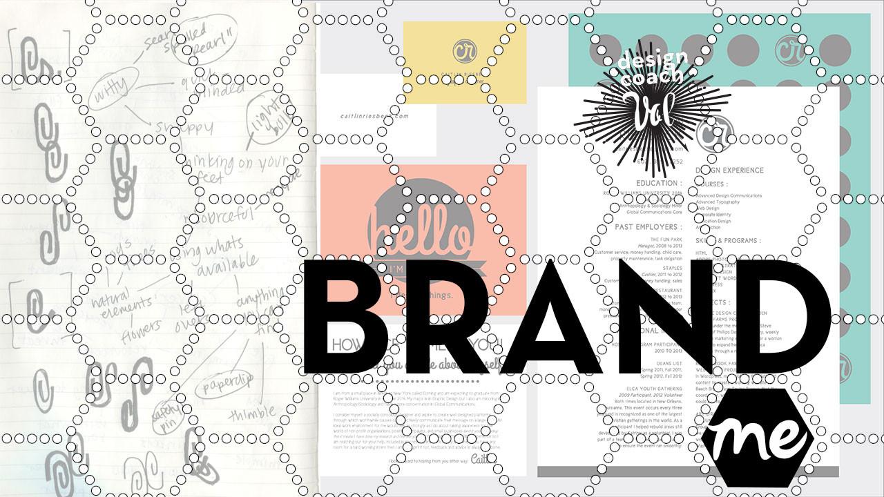 Graphic Design Class: Brand Me
