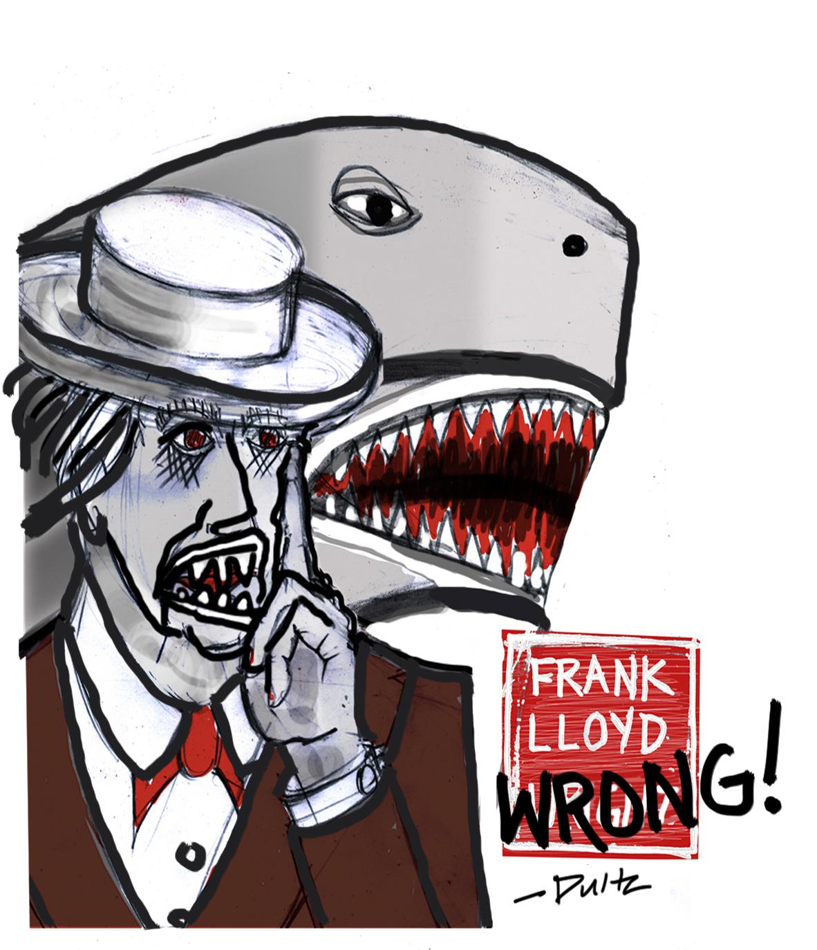 frank lloyd wrong copy copy