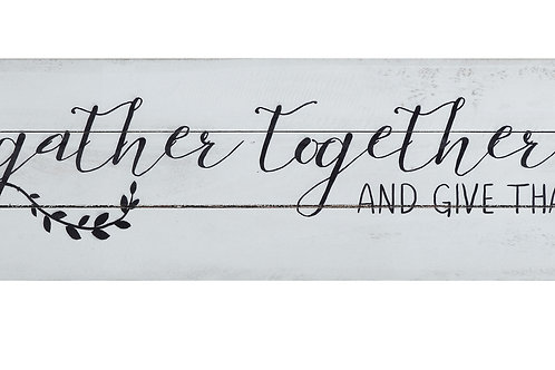 """We Gather Together and Give Thanks"" Distressed Wood Wall Decor"