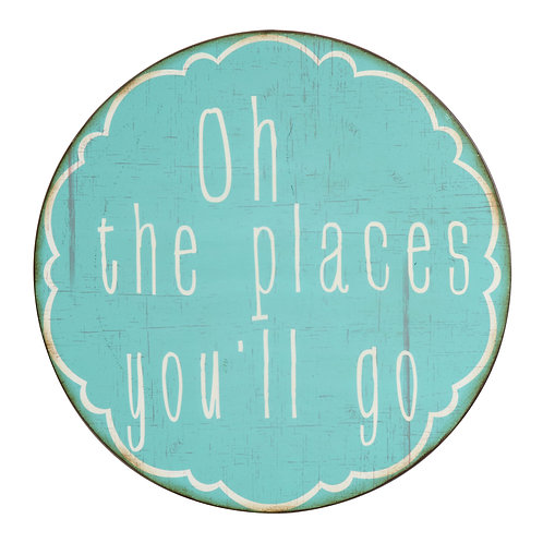 """""""Oh the Places You'll Go"""" Round Metal Wall Decor"""