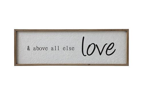 """& above all else love"" Wood Framed Wall Decor"