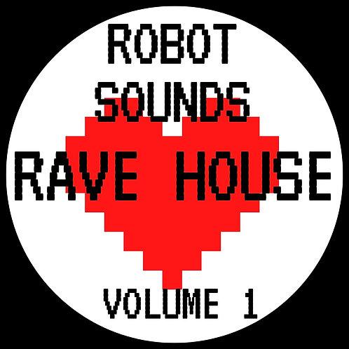 Robot Sounds - Rave House