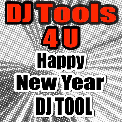 Dj Tools 4 U - Happy New Year DJ Tool