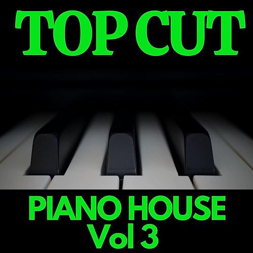 Top Cut - Piano House Vol 3
