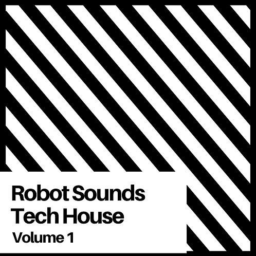 Robot Sounds - Tech House Volume 1