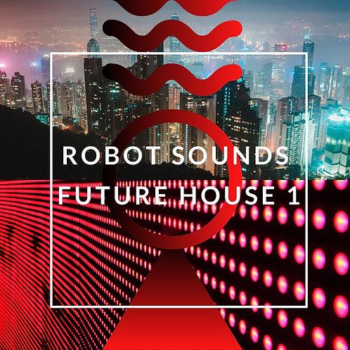 Robot Sounds - Future House 1