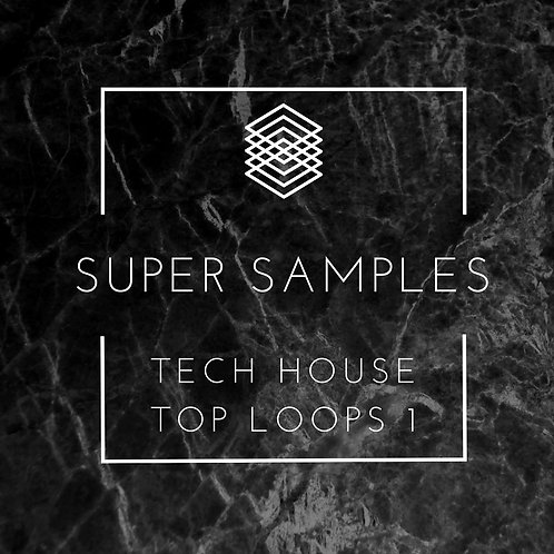 Super Samples - Tech House Top Loops 1
