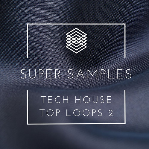 Super Samples - Tech House Top Loops 2