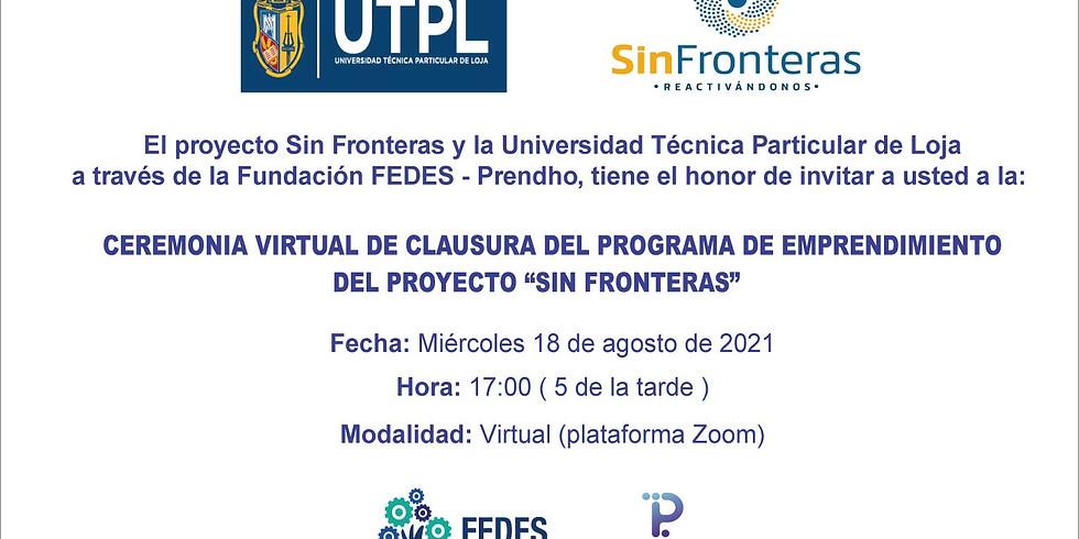 CLAUSURA PROGRAMA DE EMPRENDIMIENTO DEL PROYECTO ¨SIN FRONTERAS¨