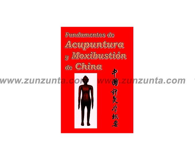 """Libro """"Fundamentos de acupuntura y moxibustión"""""""