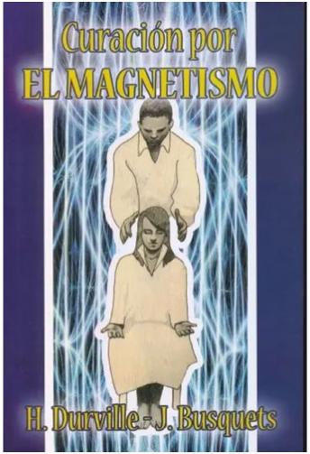 """Libro """"Curación por El Magnetismo"""""""