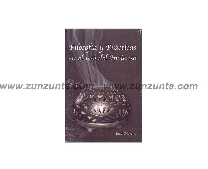 """Libro """"Filosofía y prácticas en el uso del incienso"""""""