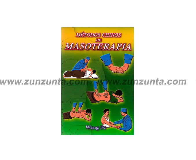 """Libro """"Métodos chinos de masoterapia"""""""