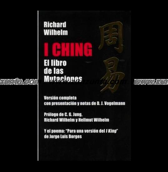 """Libro""""I Ching El libro de las Mutaciones"""""""