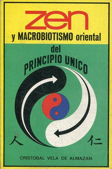 """Libro """"Zen y macrobiotismo oriental del principio único"""""""