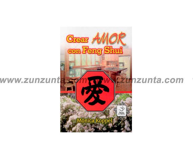"""Libro """"Crear amor con Feng Shui"""""""