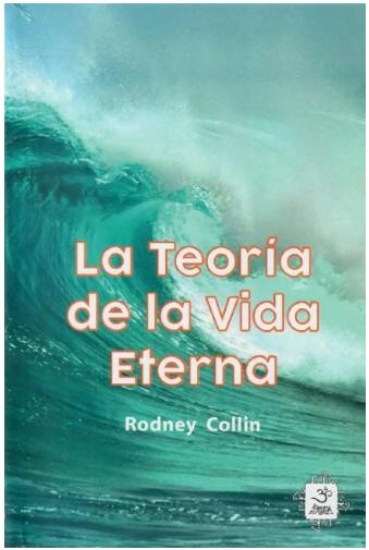"""Libro """"La Teoria de la Vida Eterna"""