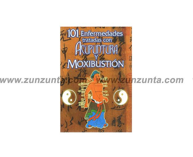 """Libro """"101 Enfermedades tratadas con acupuntura y moxibustión"""""""